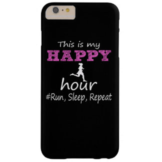 My Happy Hour! Run, Sleep, Repeat... Barely There iPhone 6 Plus Case