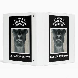 My head is a darkroom where I develop negatives Vinyl Binders