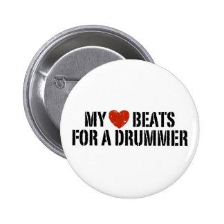 My Heart Beats For a Drummer Pinback Button