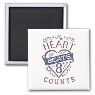 My Heart Beats in 8 Counts Dance Magnet