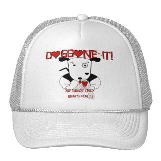 My Heart Beats Only For U   Doggone it! Trucker Hat