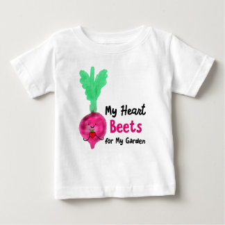 My Heart Beets for My Garden - Baby Tshirt