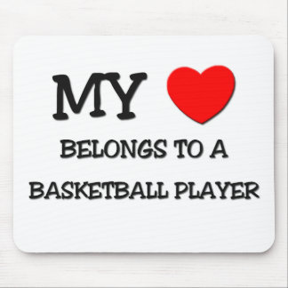 My Heart Belongs To A BASKETBALL PLAYER Mouse Pad