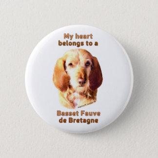 My Heart Belongs To A Basset Fauve de Bretagne 2 Inch Round Button