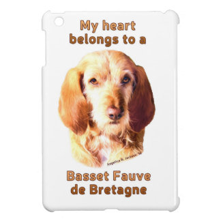 My Heart Belongs To A Basset Fauve de Bretagne Cover For The iPad Mini