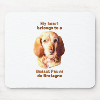 My Heart Belongs To A Basset Fauve de Bretagne Mouse Pad