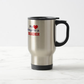 My heart belongs to a Beader Travel Mug