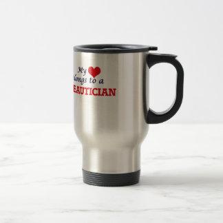 My heart belongs to a Beautician Travel Mug