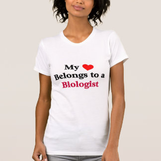 My heart belongs to a biologist T-Shirt