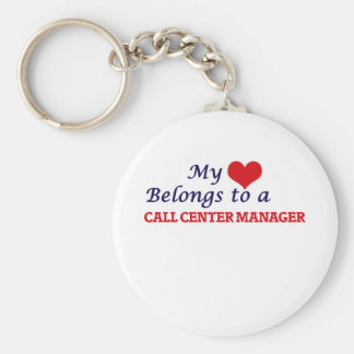 My heart belongs to a Call Center Manager Basic Round Button Keychain