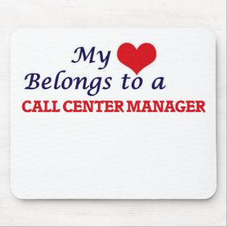 My heart belongs to a Call Center Manager Mouse Pad