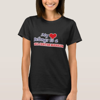 My heart belongs to a Call Center Manager T-Shirt