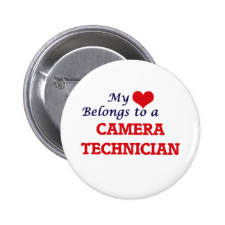 My heart belongs to a Camera Technician 2 Inch Round Button