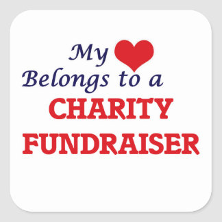My heart belongs to a Charity Fundraiser Square Sticker