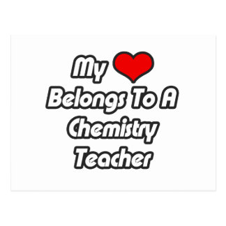 My Heart Belongs To A Chemistry Teacher Postcard