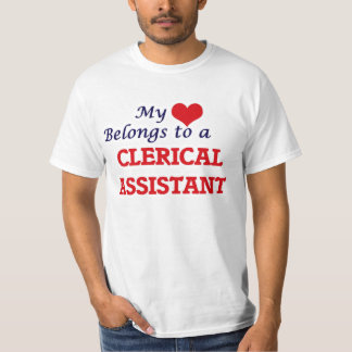 My heart belongs to a Clerical Assistant T-Shirt