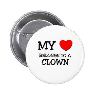 My Heart Belongs To A CLOWN Pinback Button