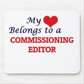 My heart belongs to a Commissioning Editor Mouse Pad