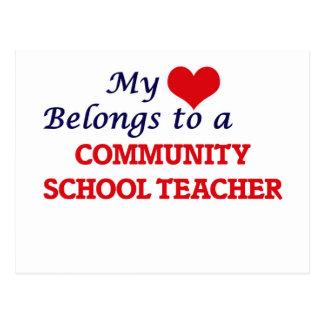 My heart belongs to a Community School Teacher Postcard