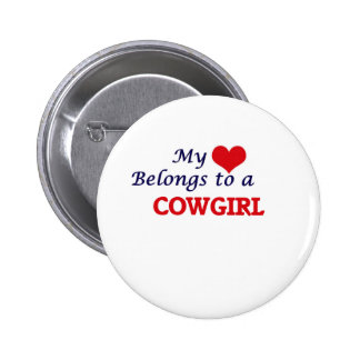 My heart belongs to a Cowgirl 2 Inch Round Button