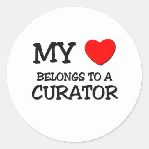 My Heart Belongs To A CURATOR Round Sticker