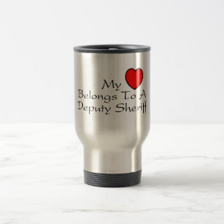 My Heart Belongs To A Deputy Sheriff Travel Mug