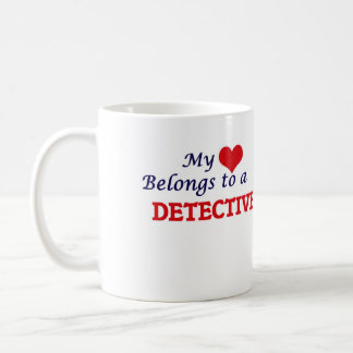 My heart belongs to a Detective Coffee Mug
