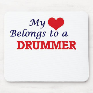 My heart belongs to a Drummer Mouse Pad