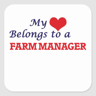 My heart belongs to a Farm Manager Square Sticker