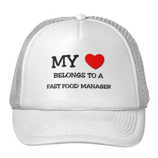 My Heart Belongs To A FAST FOOD MANAGER Mesh Hats