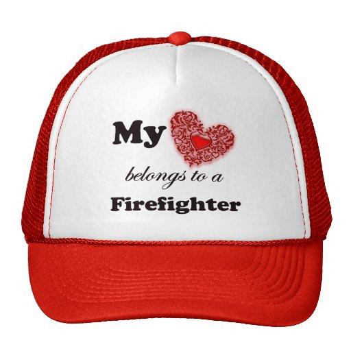 My Heart Belongs To A Firefighter Hat