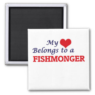 My heart belongs to a Fishmonger Square Magnet