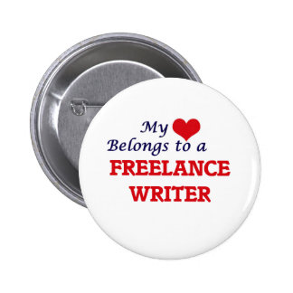 My heart belongs to a Freelance Writer 2 Inch Round Button