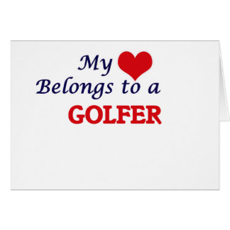 My heart belongs to a Golfer Card