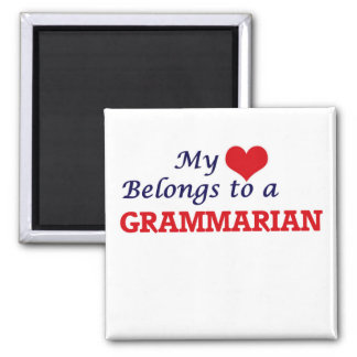 My heart belongs to a Grammarian Square Magnet