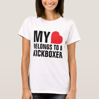 My heart belongs to a Kickboxer T-Shirt