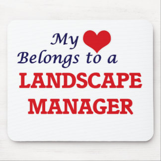 My heart belongs to a Landscape Manager Mouse Pad