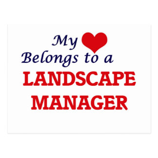 My heart belongs to a Landscape Manager Postcard