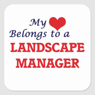 My heart belongs to a Landscape Manager Square Sticker