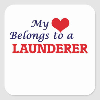 My heart belongs to a Launderer Square Sticker