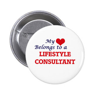 My heart belongs to a Lifestyle Consultant 2 Inch Round Button