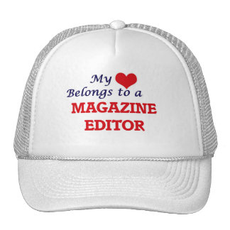 My heart belongs to a Magazine Editor Trucker Hat