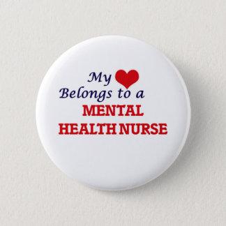 My heart belongs to a Mental Health Nurse 2 Inch Round Button