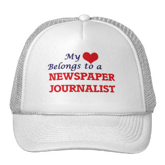 My heart belongs to a Newspaper Journalist Trucker Hat