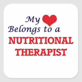 My heart belongs to a Nutritional Therapist Square Sticker