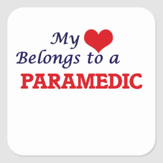 My heart belongs to a Paramedic Square Sticker