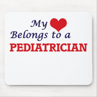 My heart belongs to a Pediatrician Mouse Pad