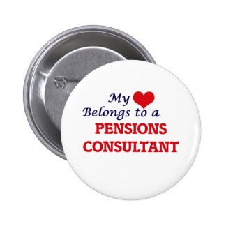 My heart belongs to a Pensions Consultant 2 Inch Round Button