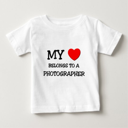 My Heart Belongs To A PHOTOGRAPHER Baby T-Shirt