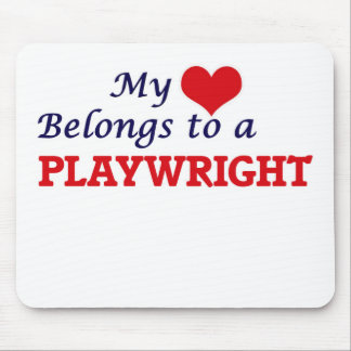 My heart belongs to a Playwright Mouse Pad
